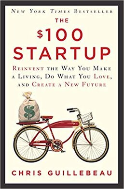 $100 Startup. Reinvent the Way You Make a Living, Do What You Love, and Create a New Future - фото книги