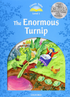 """Classic Tales 2nd Edition 1: Enormous Turnip"" - фото книги"