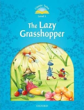 """Classic Tales 2nd Edition 1: Lazy Grass Hopper"" - фото книги"