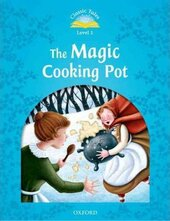 """Classic Tales 2nd Edition 1: Magic Cooking Pot"" - фото обкладинки книги"