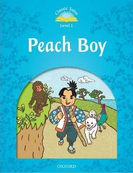 """Classic Tales 2nd Edition 1: Peach Boy"" - фото книги"