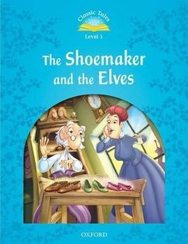 """""""Classic Tales 2nd Edition 1: Shoemaker and the Elves"""" - фото книги"""