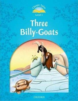"""Classic Tales 2nd Edition 1: Three Billy-Goats"" - фото книги"