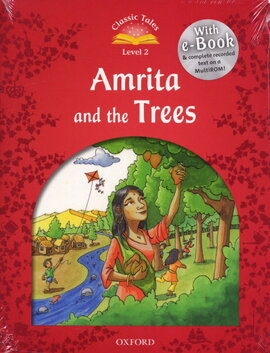 """""""Classic Tales 2nd Edition 2: Amrita and the Trees with MultiROM"""" - фото книги"""