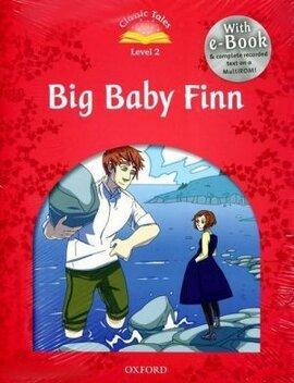 """Classic Tales 2nd Edition 2: Big Baby Finn with MultiROM"" - фото книги"
