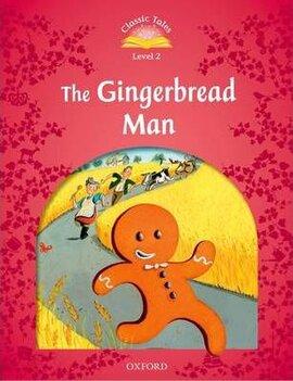 """Classic Tales 2nd Edition 2: Gingerbread Man"" - фото книги"