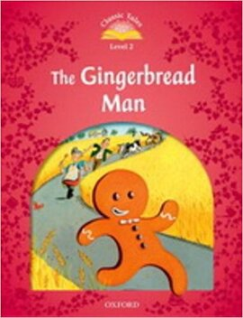 """""""Classic Tales 2nd Edition 2: Gingerbread Man with MultiROM"""" - фото книги"""