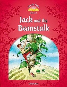 """""""Classic Tales 2nd Edition 2: Jack and the Beanstalk"""" - фото книги"""