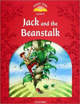 """""""Classic Tales 2nd Edition 2: Jack and the Beanstalk with MultiROM"""" - фото книги"""