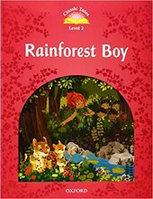 """Classic Tales 2nd Edition 2: Rainforest Boy"" - фото обкладинки книги"