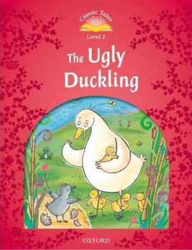 """""""Classic Tales 2nd Edition 2: The Ugly Duckling"""" - фото книги"""
