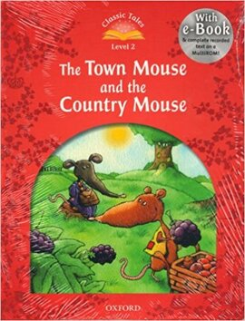 """""""Classic Tales 2nd Edition 2: Town Mouse and the Country Mouse with MultiROM"""" - фото книги"""