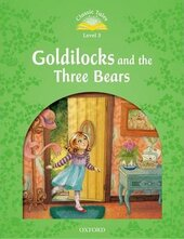 """Classic Tales 2nd Edition 3: Goldilocks and the Three Bears"" - фото обкладинки книги"