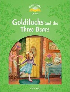 """Classic Tales 2nd Edition 3: Goldilocks and the Three Bears"" - фото книги"