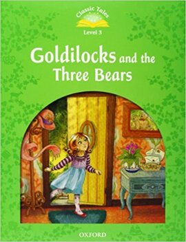 """Classic Tales 2nd Edition 3: Goldilocks and the Three Bears with MultiROM"" - фото книги"