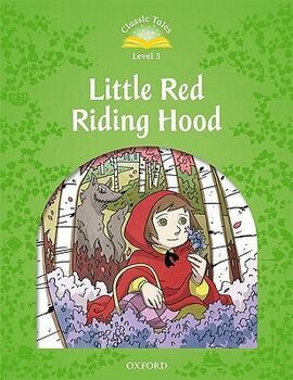 """""""Classic Tales 2nd Edition 3: Little Red Riding Hood"""" - фото книги"""