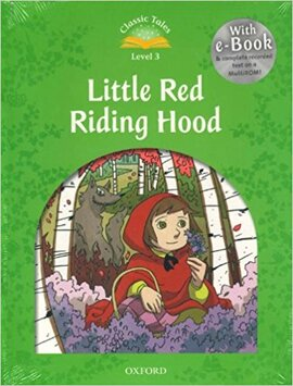 """""""Classic Tales 2nd Edition 3: Little Red Riding Hood with MultiROM"""" - фото книги"""