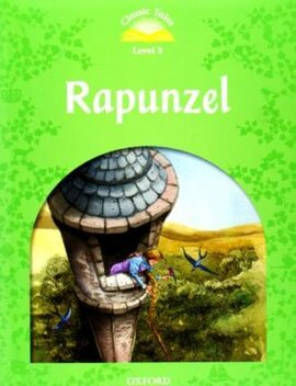 """Classic Tales 2nd Edition 3: Rapunzel with MultiROM"" - фото книги"