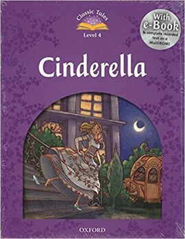 """""""Classic Tales 2nd Edition 4: Cinderella with MultiROM"""" - фото книги"""