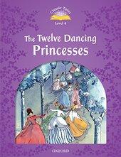 """Classic Tales 2nd Edition 4: The Twelve Dancing Princesses"" - фото обкладинки книги"