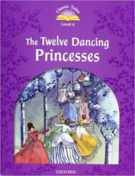 """Classic Tales 2nd Edition 4: The Twelve Dancing Princesses with MultiROM"" - фото книги"