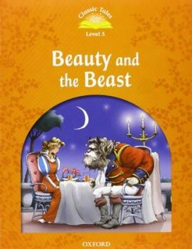 """Classic Tales 2nd Edition 5: Beauty and the Beast with MultiROM"" - фото книги"