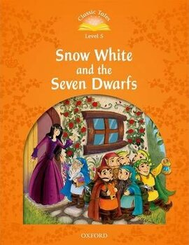 """""""Classic Tales 2nd Edition 5: Snow White and the Seven Dwarfs"""" - фото книги"""