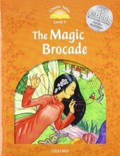 """Classic Tales 2nd Edition 5: The Magic Brocade with MultiROM"" - фото обкладинки книги"