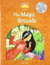 """Classic Tales 2nd Edition 5: The Magic Brocade with MultiROM"" - фото обкладинки книги"