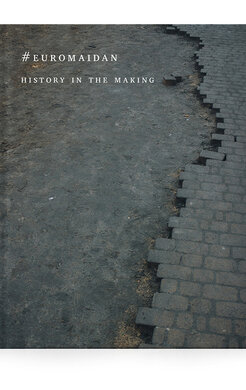 #EUROMAIDAN — History in the Making - фото книги