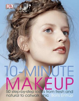 10 Minute Make-up : 50 Step-by-Step Looks from Fresh and Natural to Catwalk Chic - фото книги