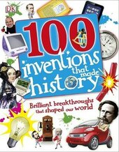 Книга 100 Inventions That Made History