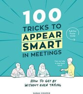 100 Tricks to Appear Smart In Meetings - фото обкладинки книги