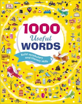 1000 Useful Words : Build Vocabulary and Literacy Skills - фото книги
