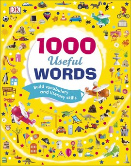 1000 Useful Words : Build Vocabulary and Literacy Skills - фото книги