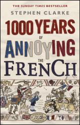 1000 Years of Annoying the French - фото обкладинки книги