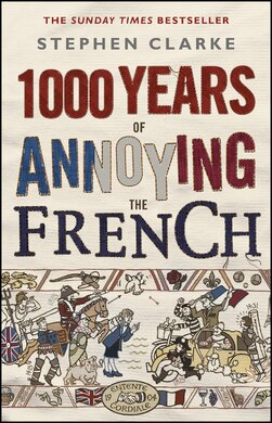 1000 Years of Annoying the French - фото книги