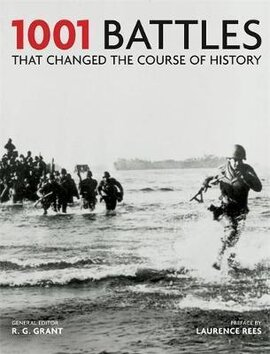 1001 Battles That Changed The Course of History - фото книги