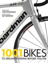 1001 Bikes : To Dream of Riding Before You Die - фото обкладинки книги
