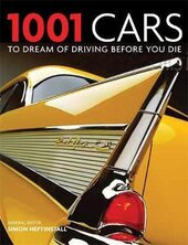 1001 Cars To Dream of Driving Before You Die - фото обкладинки книги