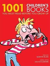 1001 Children's Books You Must Read Before You Grow Up - фото обкладинки книги