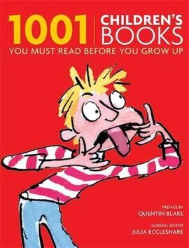 1001 Children's Books You Must Read Before You Grow Up - фото книги