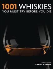 1001 Whiskies You Must Try Before You Die - фото обкладинки книги