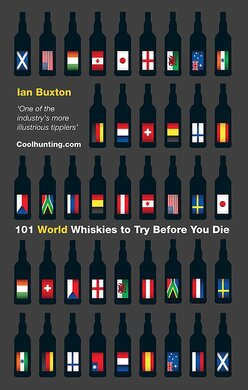 101 World Whiskies to Try Before You Die - фото книги
