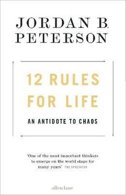 12 Rules for Life : An Antidote to Chaos - фото книги