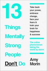 13 Things Mentally Strong People Dont Do - фото обкладинки книги