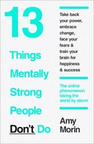 Книга 13 Things Mentally Strong People Dont Do