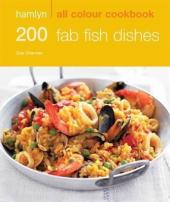 200 Fab Fish Dishes - фото обкладинки книги