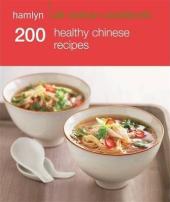 200 Healthy Chinese Recipes - фото обкладинки книги