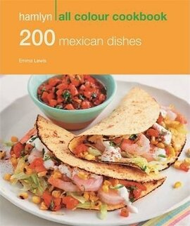 Книга 200 Mexican Dishes